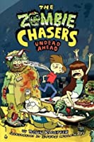 Undead Ahead (The Zombie Chasers #2)