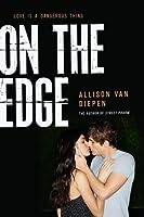On the Edge (On the Edge, #1)
