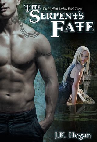 The Serpent's Fate (Vigilati, #3)