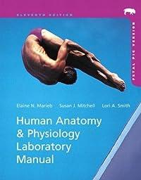 Human Anatomy & Physiology Laboratory Manual, Fetal Pig Version (11th Edition)