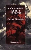 A Campanha de 1812 na Rússia