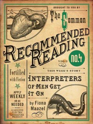 Interpreters of Men Get It On by Fiona Maazel