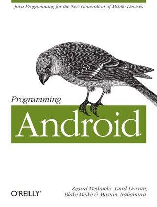 Programming Android by Zigurd Mednieks