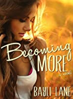 Becoming More