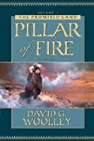 Pillar of Fire (The Promised Land, Vol 1)