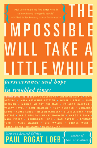 the impossible will take a little while perseverance and hope in  the impossible will take a little while perseverance and hope in troubled  times