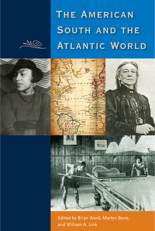 The American South and the Atlantic World