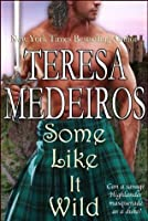 Some Like It Wild (Brides of the Highlands)