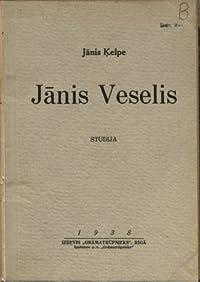 Jānis Veselis. Studija.