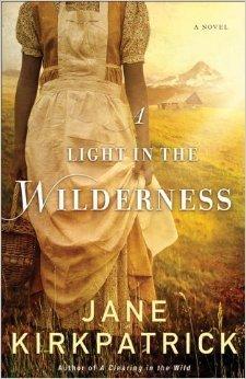 ef7fa18903e A Light in the Wilderness by Jane Kirkpatrick