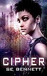 Cipher by S.E. Bennett