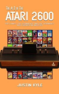 The A-Z of the Atari 2600 (Retro Gaming A-Z)