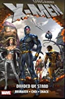 Uncanny X-Men: Divided We Stand