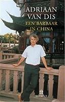 Een barbaar in China: een reis door Centraal-Azie