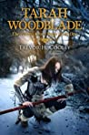 Tarah Woodblade (Bowl of Souls, #6 / Jharro Grove Saga, #1)