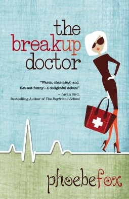 The Breakup Doctor (The Breakup Doctor, #1)