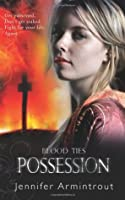 Possession (Blood Ties, #2)