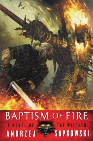 Baptism of Fire (The Witcher, #3)