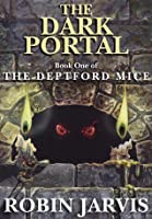 The Dark Portal (The Deptford Mice Trilogy)