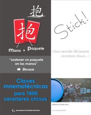 STICK - Claves mnemotécnicas para 1600 caracteres chinos