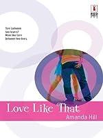Love Like That (Red Dress Ink Novels)