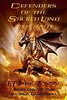 Defenders of the Sacred Land (Sacred Land Legacy, #2)