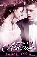 Wanted Always (Xander Barns, #2)