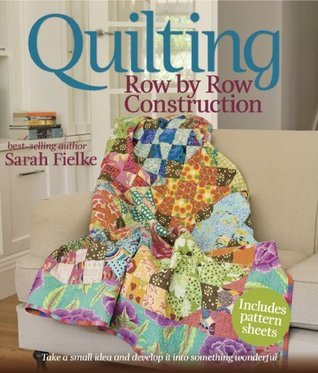 Quilting Row by Row Construction