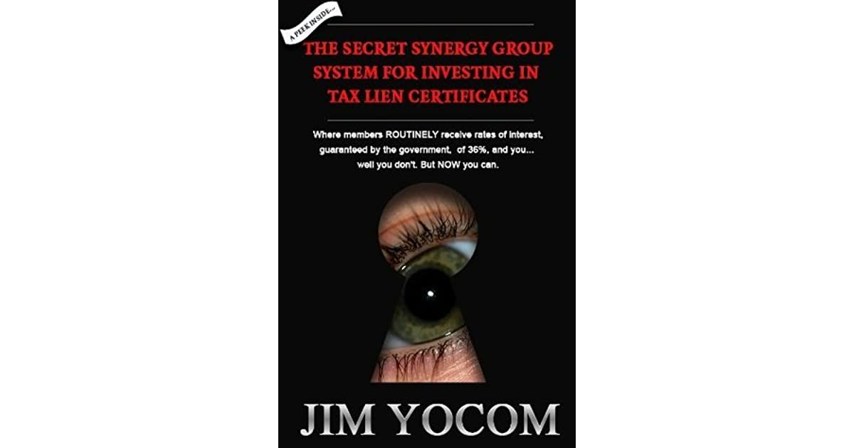 The Secret Synergy Group System For Investing In Tax Lien