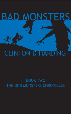 Bad Monsters (Our Monsters Chronicles, #2)