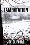 Lamentation by Joe Clifford