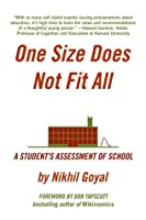 One Size Does Not Fit All: A Student's Assessment of School