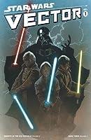 Star Wars: Vector Volume 1 (of 2) (Star Wars Vector)