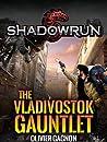 The Vladivostok Gauntlet