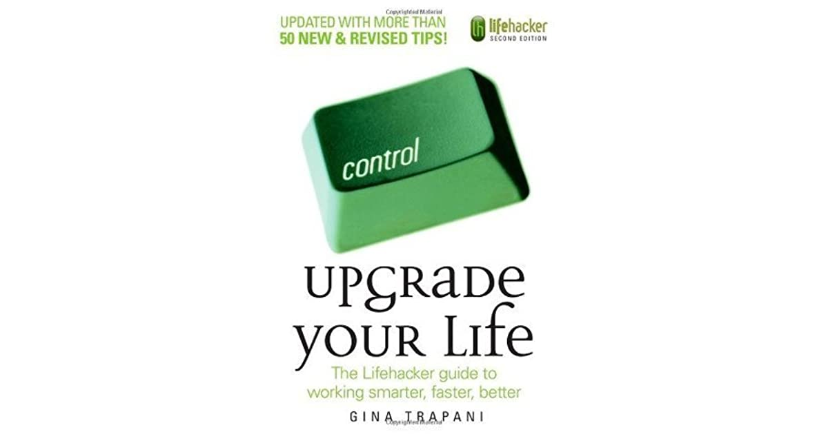 Jay columbus ohs review of upgrade your life the lifehacker jay columbus ohs review of upgrade your life the lifehacker guide to working smarter faster better colourmoves