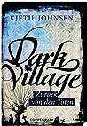 Dark Village: Zurück von den Toten  (3venner, #4)