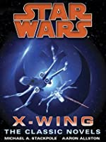 The X-Wing Series: Star Wars 9-Book Bundle: Rogue Squardon, Wedge's Gamble, The Krytos Trap, The Bacta War, Wraith Squadron, Iron Fist, Solo Command, ... Starfighters of Adumar (Star Wars: X-Wing)