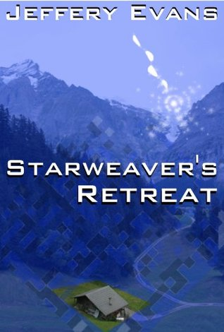 Starweaver's Retreat (Starweaver Cycle)