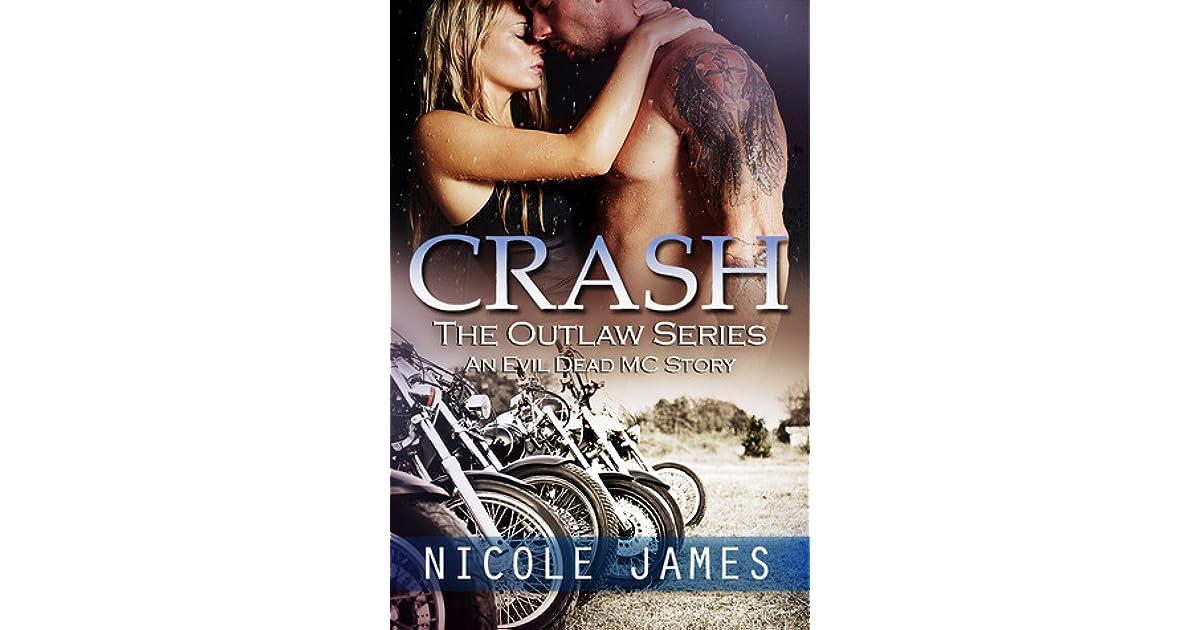 Crash (Evil Dead MC, #2) by Nicole James