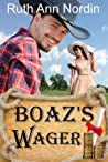 Boaz's Wager (Montana Collection, Book 2)