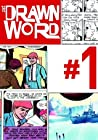 The Drawn Word #1