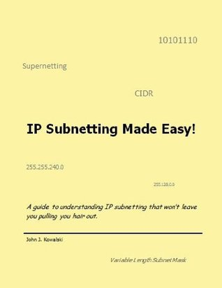 IP Subnetting made Easy!: A very simple and very clear guide