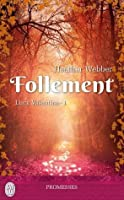 Follement (Lucy Valentine, #1)