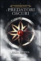 I Predatori Oscuri (The Dark Hunt #1)