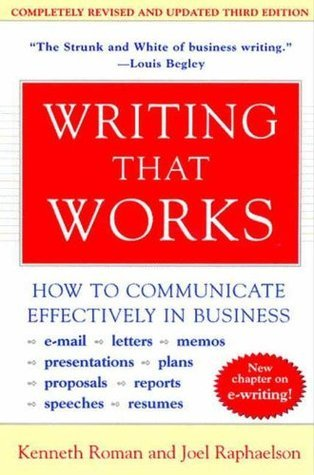 Writing That Works  How to Communicate Effectively In Business, 3rd edition