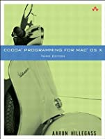Cocoa Programming for Mac OS X, (3rd Edition)