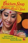 Chicken soup for Indian Bride's Soul