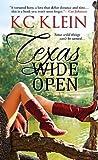 Texas Wide Open (Texas Fever, #1)