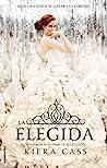 La elegida by Kiera Cass