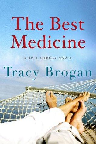 The Best Medicine by Tracy Brogan